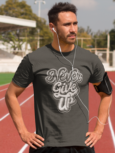 Never Give Up - Men's Half Sleeve T-Shirt - Steel Grey