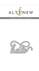 Altenew Fancy Hello Die Set | Serendipity Craft Boutique
