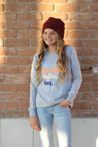 HI. HOWDY. HELLO. HEY. kids tee