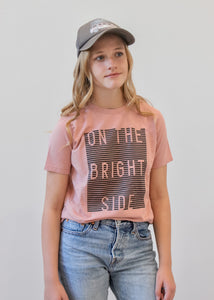 ON THE BRIGHT SIDE kids tee