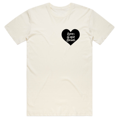 Love Is Not Dead Benefit Tee
