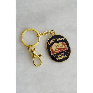 Can't Have Nice Things (Dog) Keychain