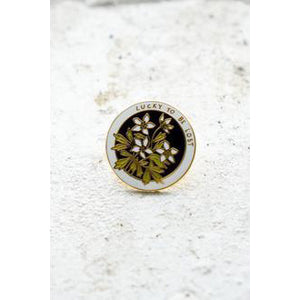 Lucky To Be Lost Lapel Pin
