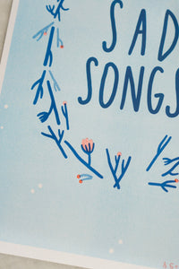 Sad Songs Riso Print