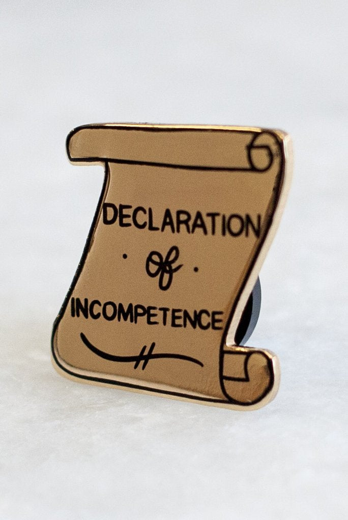 Declaration of Incompetence Lapel Pin