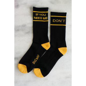 If You Need Me Socks