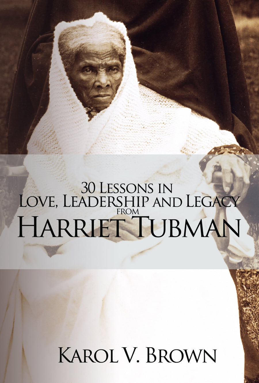 30 Lessons in Love, Leadership, and Legacy from Harriet Tubman Bookmarker