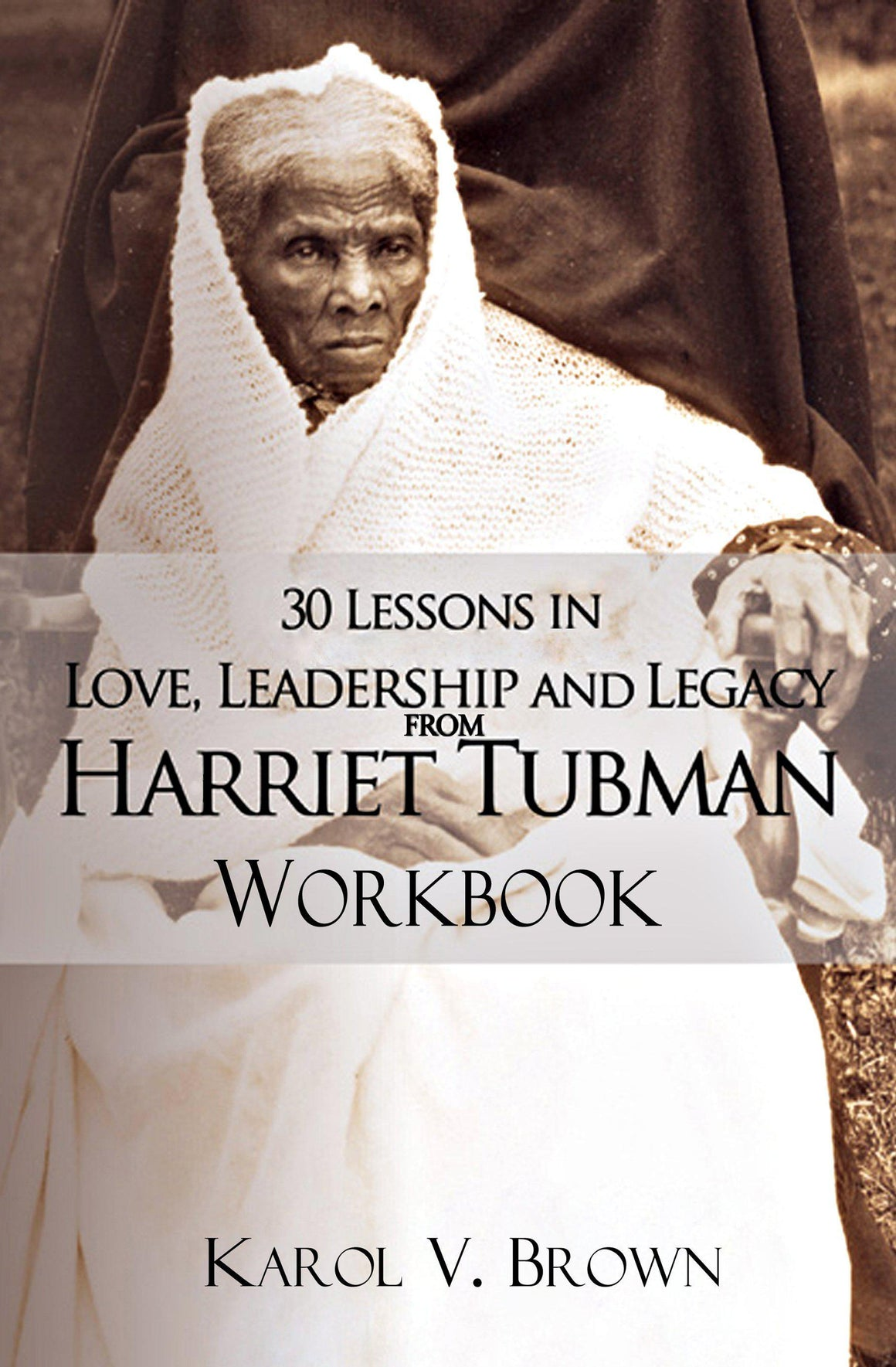 Black History book with Image of Harriet Tubman as an elderly woman