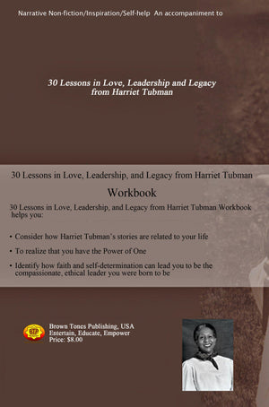 30 Lessons in Love, Leadership, and Legacy from Harriet Tubman Workbook