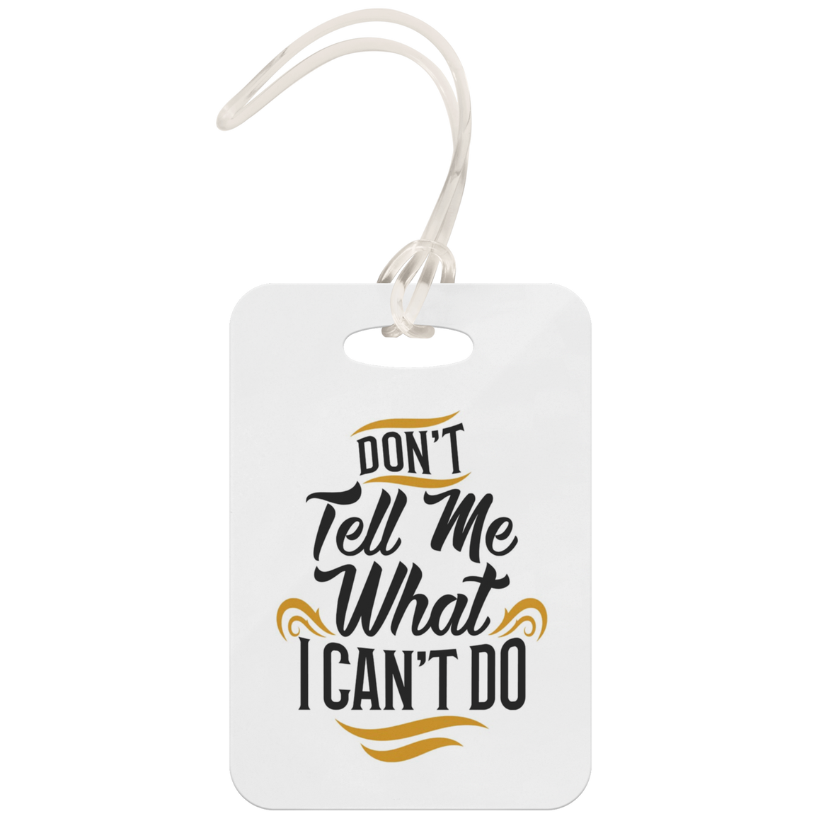 Harriet Tubman, Don't Tell Me What I Can't Do Luggage Tag White, Black Gold