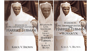 30 Lessons In Love, Leadership, and Legacy from Harriet Tubman Book Set