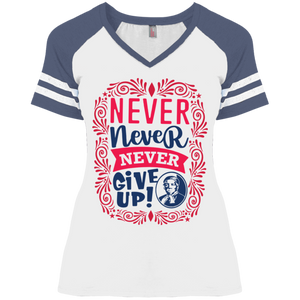 Harriet Tubman Never, Never, Never Give Up  Ladies' Game V-Neck T-Shirt