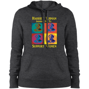 Harriet Tubman Inspires Us to Support Women Ladies' Pullover Hooded Sweatshirt