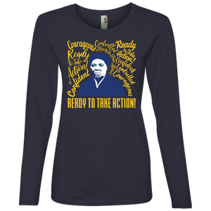 Harriet Tubman Courageous Ready for Action Ladies' Lightweight LS T-Shirt