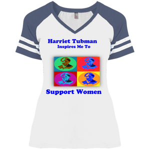 Harriet Tubman Inspires Us to Support Women  Ladies' Game V-Neck T-Shirt
