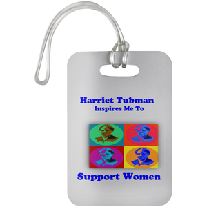 Harriet Tubman  Support Women Luggage Bag Tag