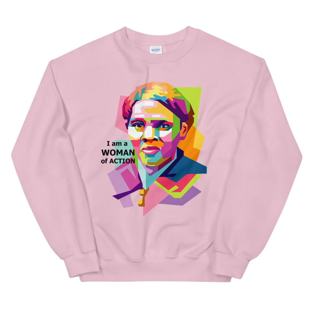 I am a WOMAN of ACTION Sweatshirt