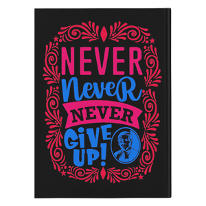 Harriet Tubman Never, Never, Never Give Up black journal