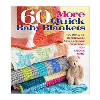 60 More Quick Baby Blankets - Twist Yarn Co.