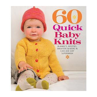 60 Quick Baby Knits - Twist Yarn Co.