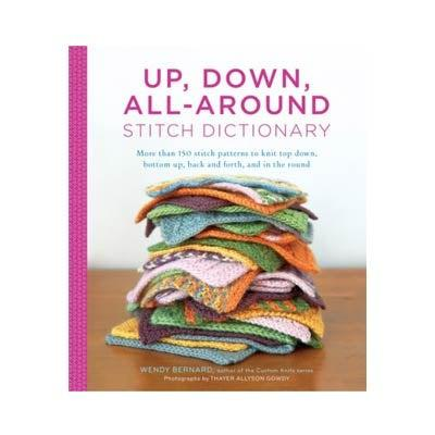 Up, Down, All-Around Stitch Dictionary-Twist Yarn Co.