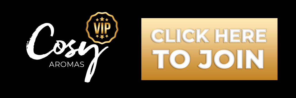 Click here to become a Cosy VIP Member