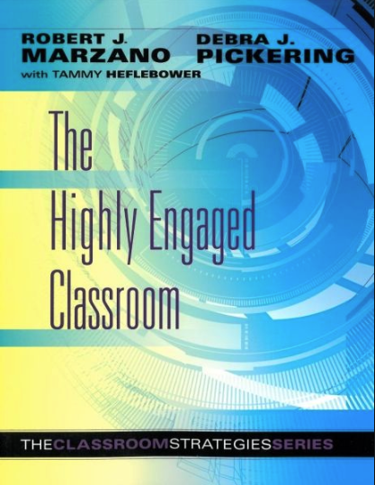 The Highly Engaged Classroom by Marzano & Pickering