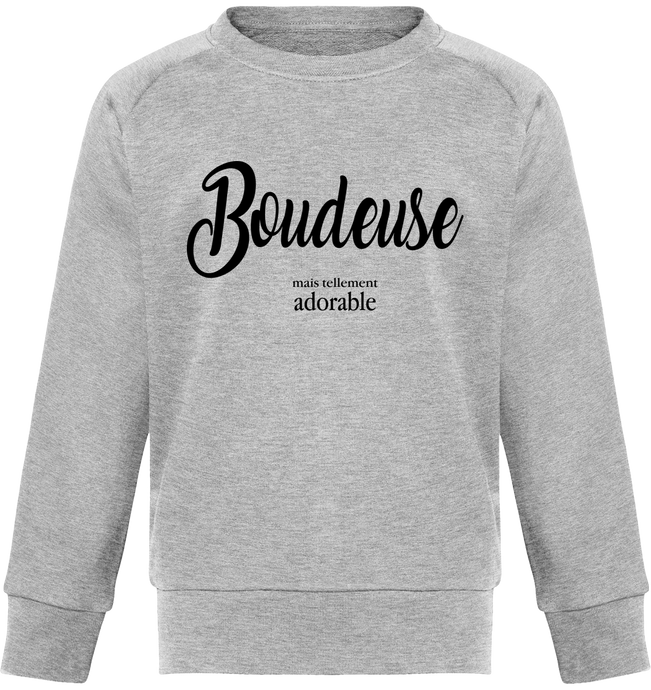 Sweat Fille Boudeuse mais tellement adorable