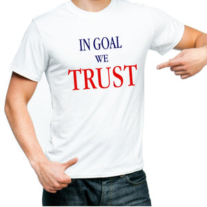 Tee shirt In Goal we Trust