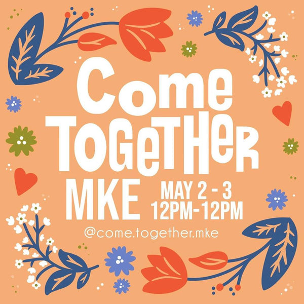 Come Together MKE