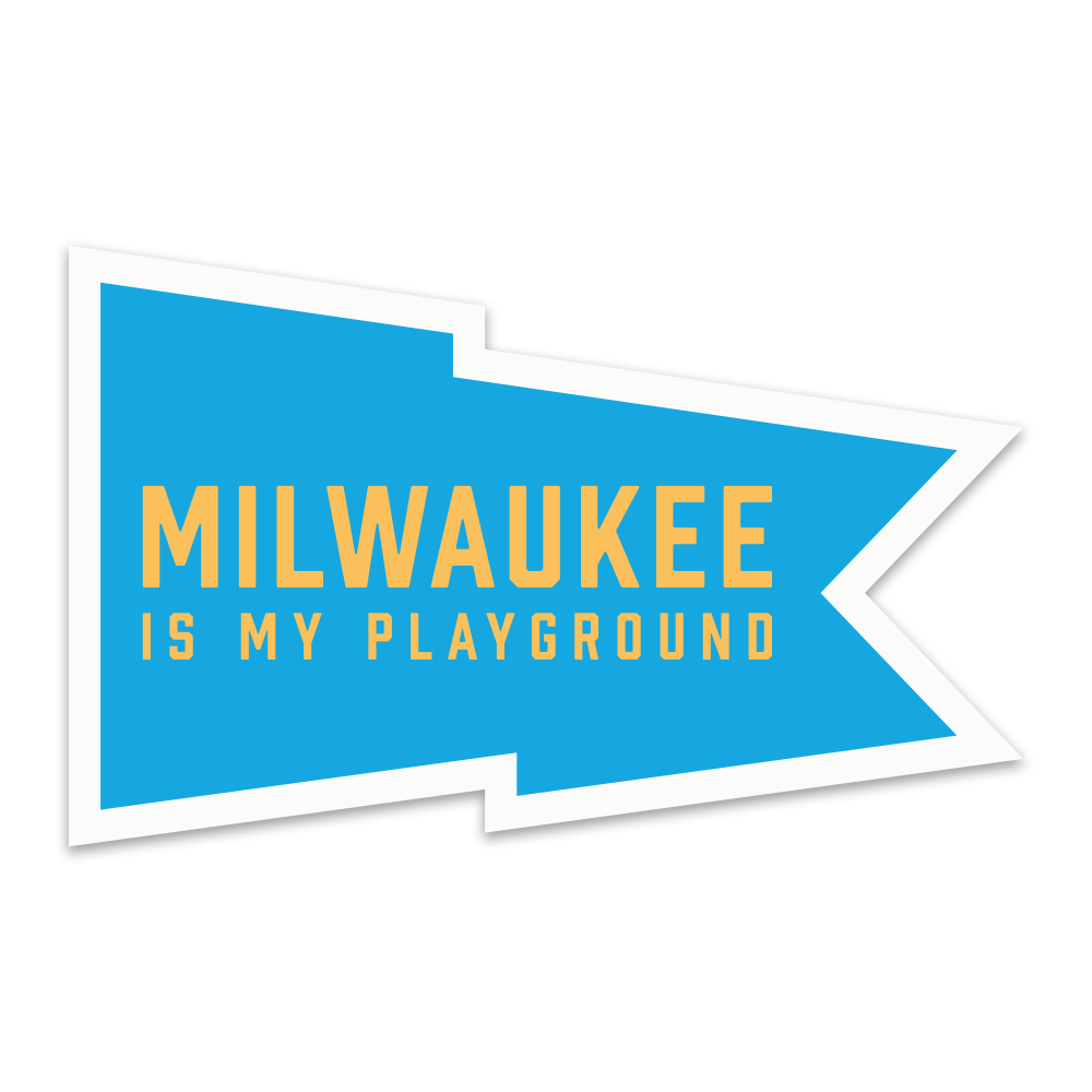 Milwaukee Is My Playground Sticker - GILTEE