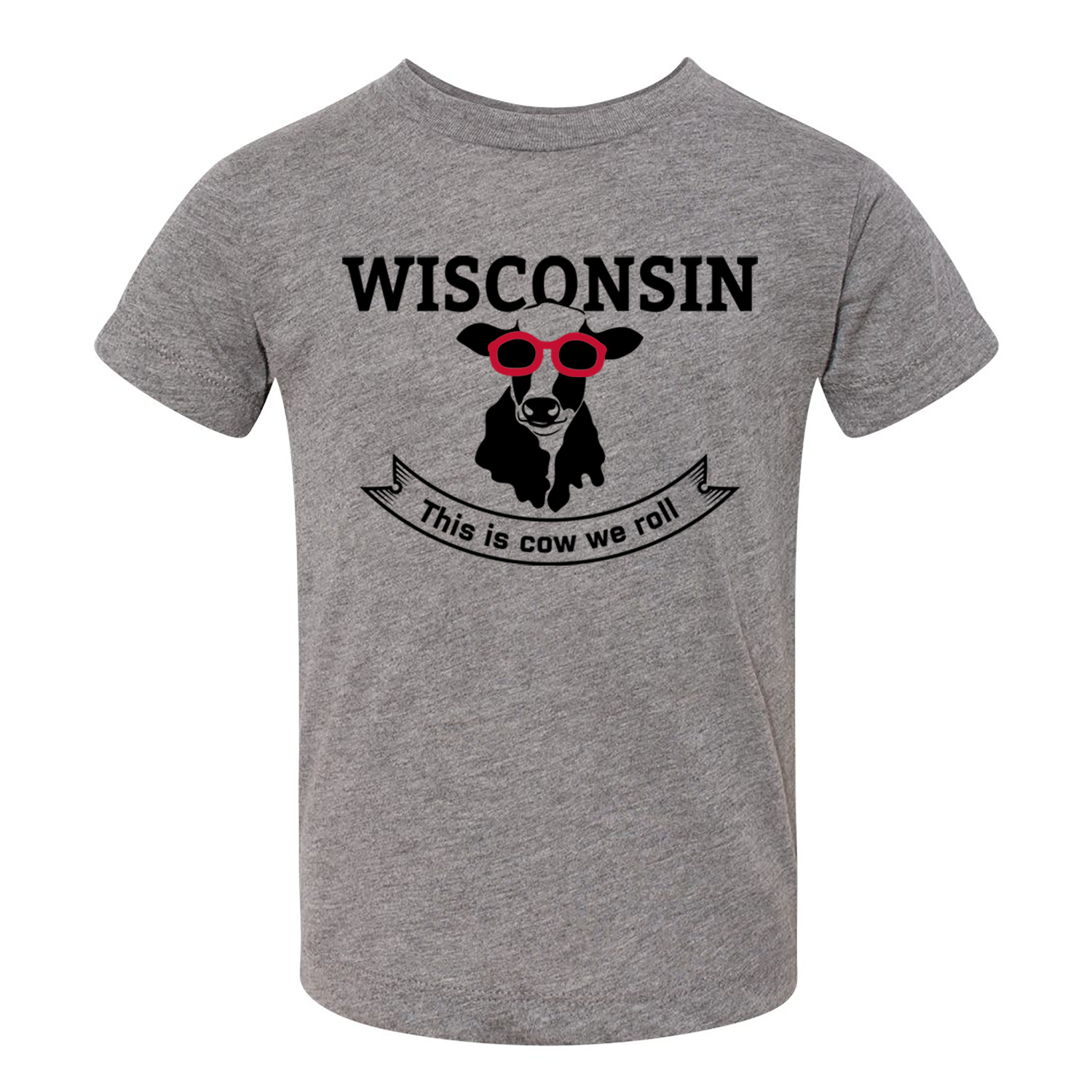 This Is Cow We Roll Wisconsin Toddler Triblend Tee