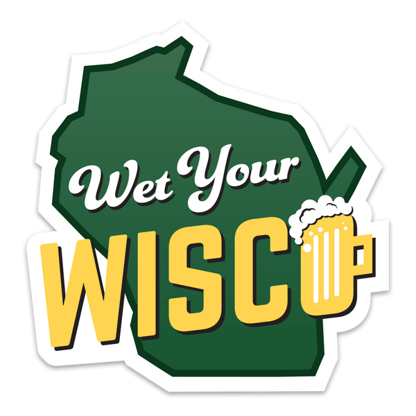 Wet Your Wisco Sticker - GILTEE