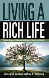 Living a Rich Life: Paperback