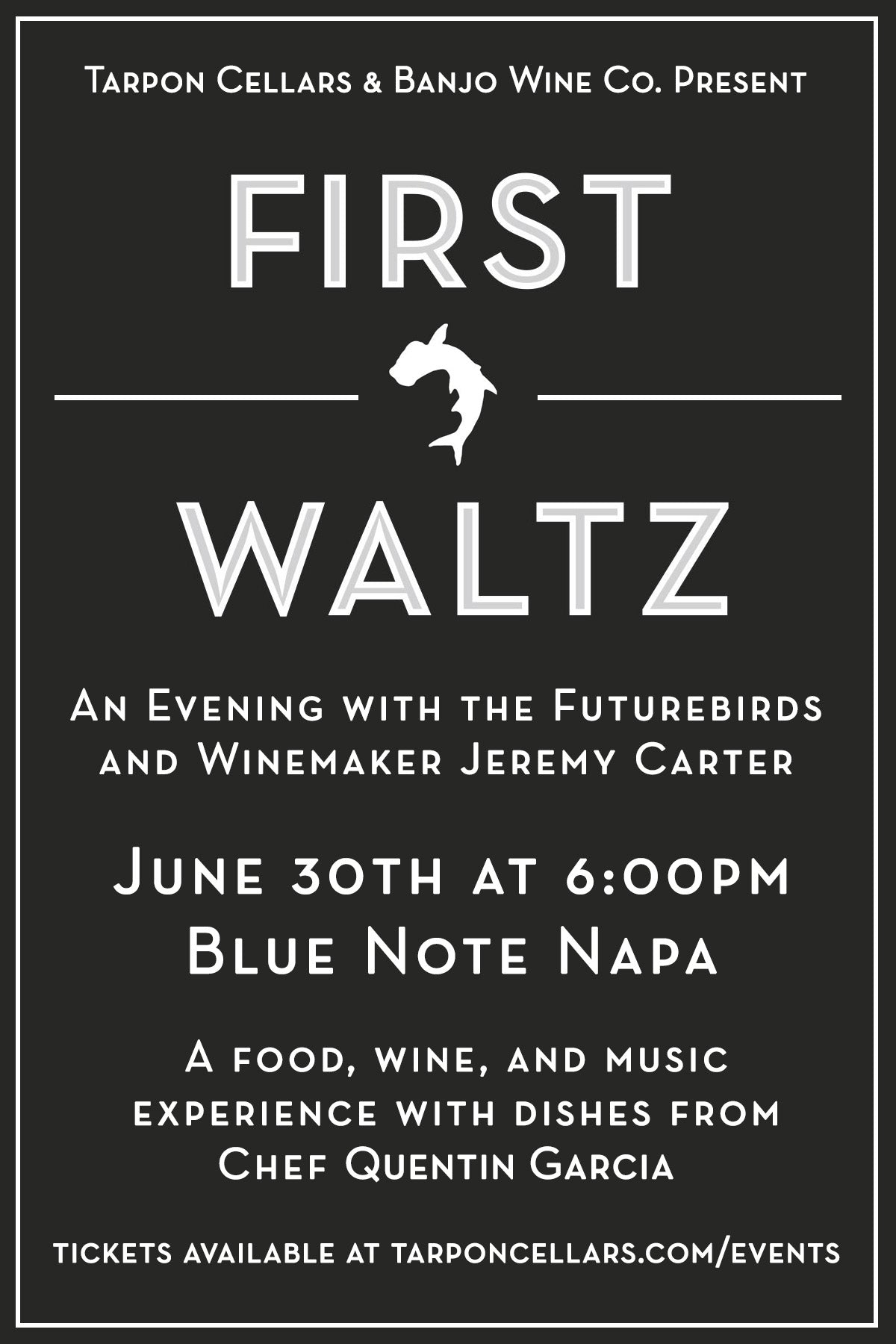 First Waltz: An Evening With The Futurebirds and Winemaker Jeremy Carter