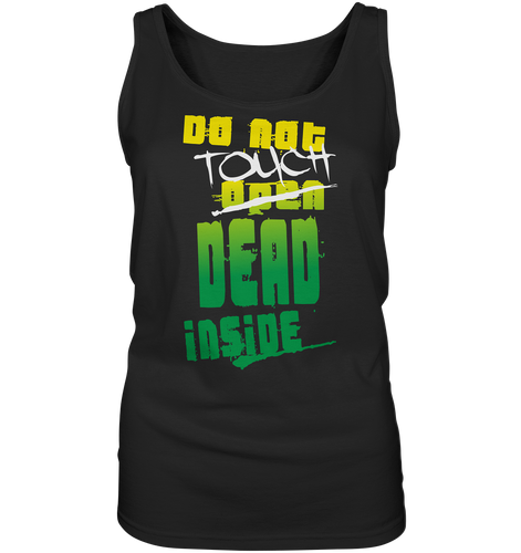 Zombies Inside Do Not Touch Ladies Tank-Top