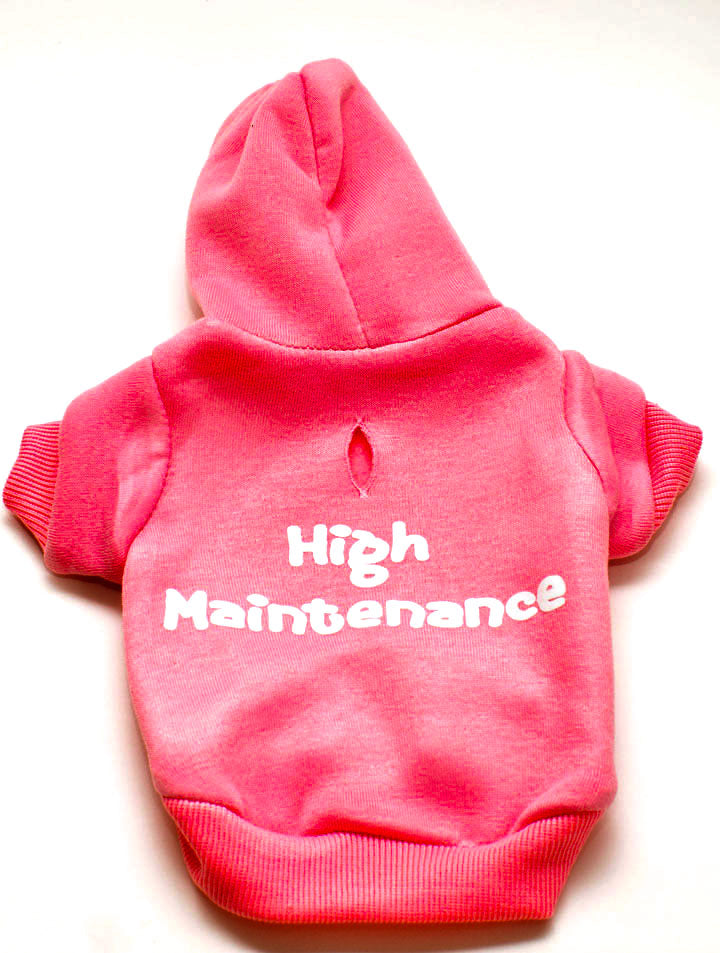 High Maintenance - Pet Hoodie