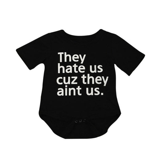 They Hate Us Cuz They Aint Us T-Shirt