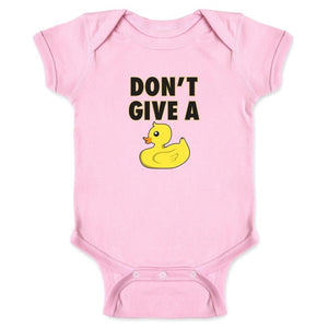 Don't Give A Duck Popular Short Sleeves Funny Infant Bodysuit for 0-24 Months Unisex