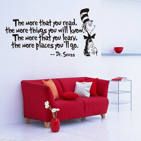 The More That You Read Things Will Know Learn Places Dr.Seuss Wall Quote sticker