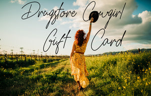 Drugstore Cowgirl Gift Card
