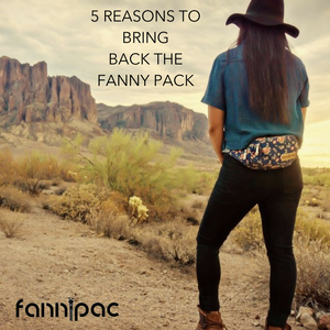 5 Reasons to Bring Back the Fanny Pack