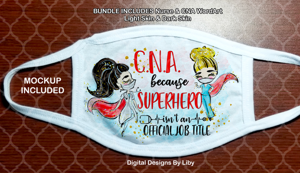 NURSE-CNA SUPERHERO (4 DESIGNS - CNA & NURSE in both Light/Dark skin)