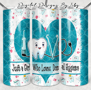 LOVE DENTAL HYGIENE 20oz SKINNY & MUG DESIGNS