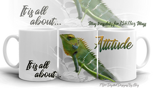 It's All About Attitude Mug Template