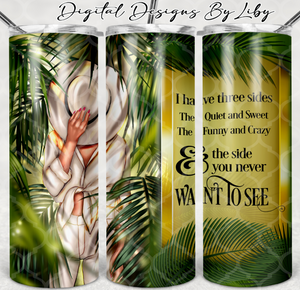 3 SIDES OF A WOMAN SKINNY TUMBLER (Light & Dark Skin)