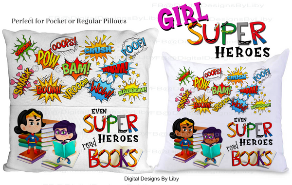 SUPER HEROES READ-GIRLS (Light & Dark skin Designs)