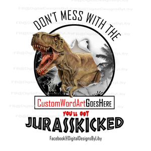 GET JURASSKICKED (Plus Bonus: WordArt)
