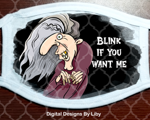 BLINK IF YOU WANT ME (Center & Full Designs)