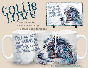 Collie Love Mug Template+ Bonus Slate Template